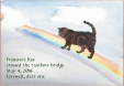 Francesca has crossed the Rainbow Bridge